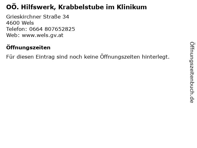 OÖ. Hilfswerk, Krabbelstube im Klinikum in Wels: Adresse und Öffnungszeiten