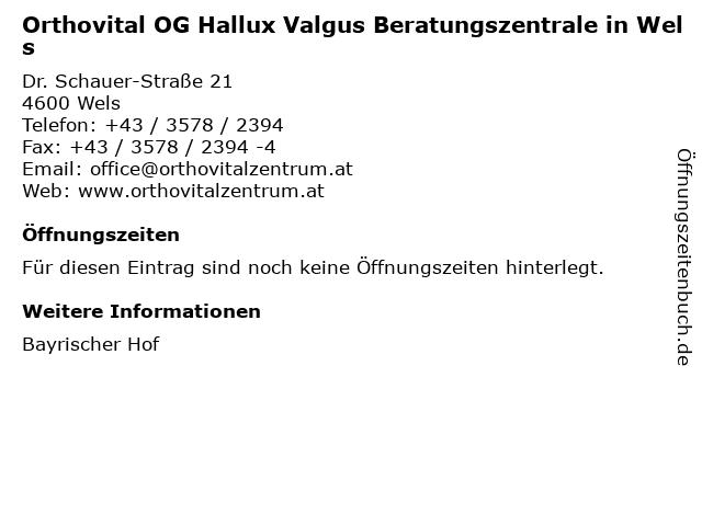 Orthovital OG Hallux Valgus Beratungszentrale in Wels in Wels: Adresse und Öffnungszeiten