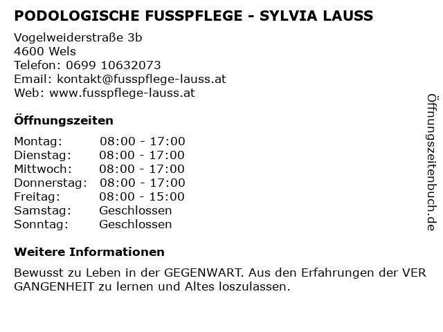 PODOLOGISCHE FUSSPFLEGE - SYLVIA LAUSS in Wels: Adresse und Öffnungszeiten