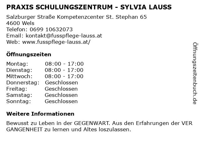 PRAXIS SCHULUNGSZENTRUM - SYLVIA LAUSS in Wels: Adresse und Öffnungszeiten