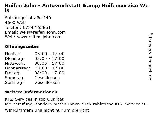 Reifen John - Autowerkstatt & Reifenservice Wels in Wels: Adresse und Öffnungszeiten