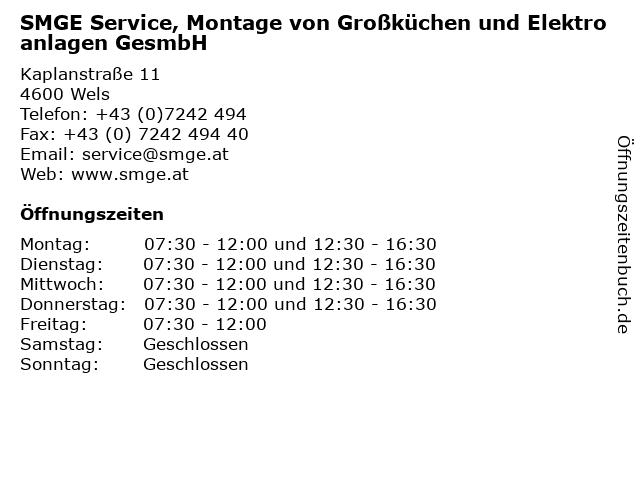 SMGE Service, Montage von Großküchen und Elektroanlagen GesmbH in Wels: Adresse und Öffnungszeiten