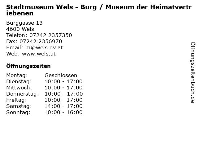 Stadtmuseum Wels - Burg / Museum der Heimatvertriebenen in Wels: Adresse und Öffnungszeiten