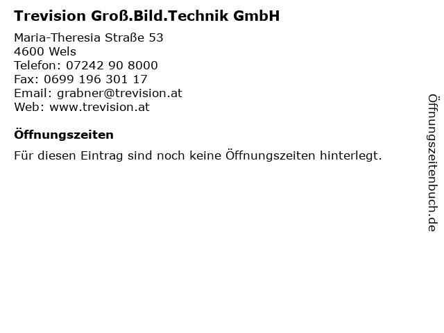 Trevision Groß.Bild.Technik GmbH in Wels: Adresse und Öffnungszeiten