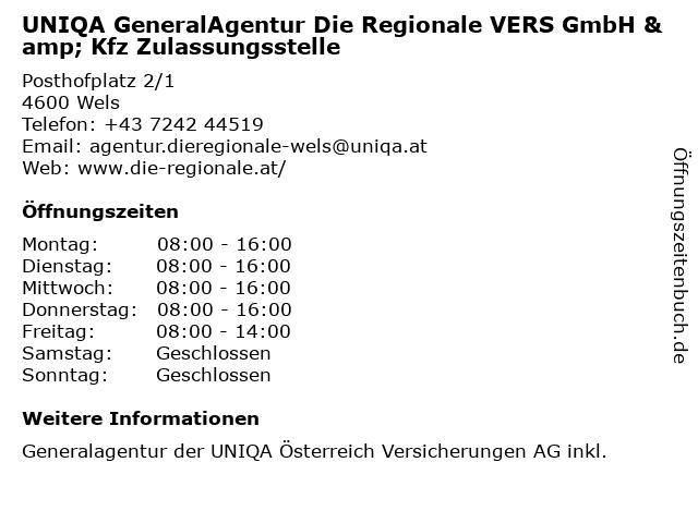 UNIQA GeneralAgentur Die Regionale VERS GmbH & Kfz Zulassungsstelle in Wels: Adresse und Öffnungszeiten