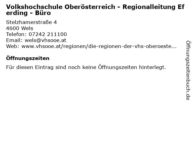 Volkshochschule Oberösterreich - Regionalleitung Eferding - Büro in Wels: Adresse und Öffnungszeiten