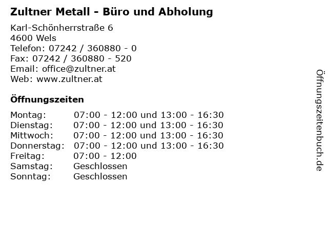 Zultner Metall - Büro und Abholung in Wels: Adresse und Öffnungszeiten