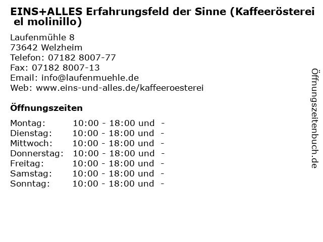 EINS+ALLES Erfahrungsfeld der Sinne (Kaffeerösterei el molinillo) in Welzheim: Adresse und Öffnungszeiten