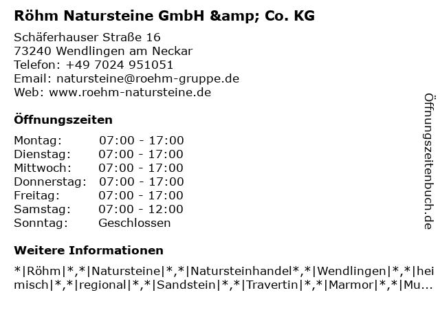 Röhm Natursteine GmbH & Co. KG in Wendlingen am Neckar: Adresse und Öffnungszeiten
