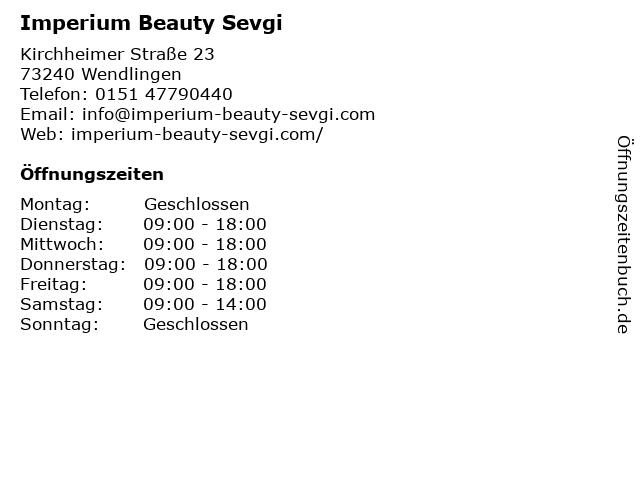 Imperium Beauty Sevgi in Wendlingen: Adresse und Öffnungszeiten