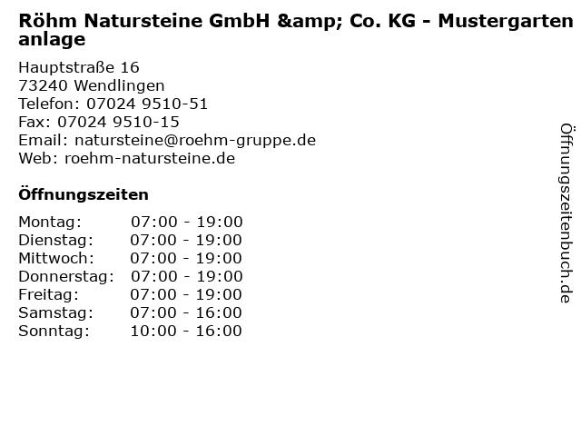 Röhm Natursteine GmbH & Co. KG - Mustergartenanlage in Wendlingen: Adresse und Öffnungszeiten