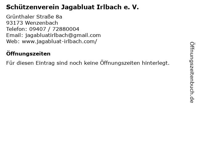 Schützenverein Jagabluat Irlbach e. V. in Wenzenbach: Adresse und Öffnungszeiten