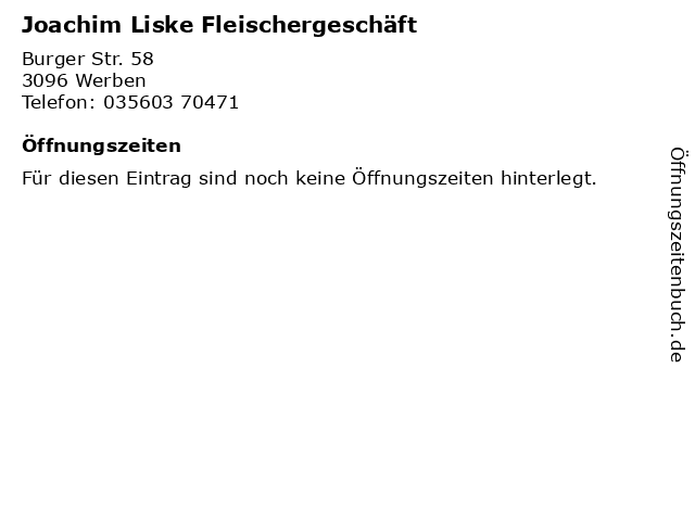 Joachim Liske Fleischergeschäft in Werben: Adresse und Öffnungszeiten