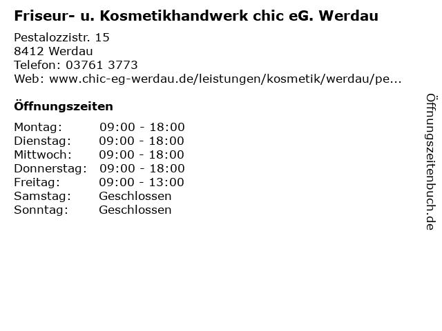 Friseur- u. Kosmetikhandwerk chic eG. Werdau in Werdau: Adresse und Öffnungszeiten