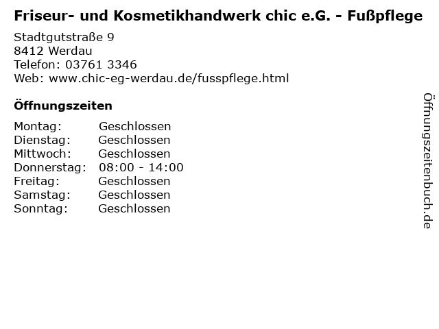 Friseur- und Kosmetikhandwerk chic e.G. - Fußpflege in Werdau: Adresse und Öffnungszeiten