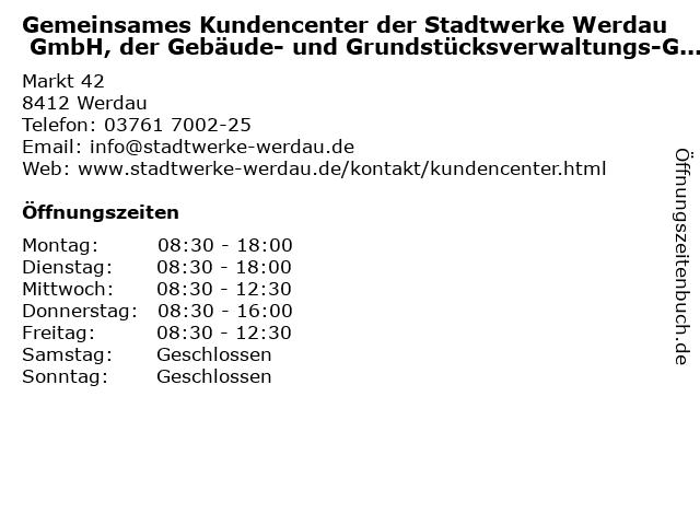 Gemeinsames Kundencenter der Stadtwerke Werdau GmbH, der Gebäude- und Grundstücksverwaltungs-GmbH Werdau und der Sport und Freizeit GmbH in Werdau: Adresse und Öffnungszeiten
