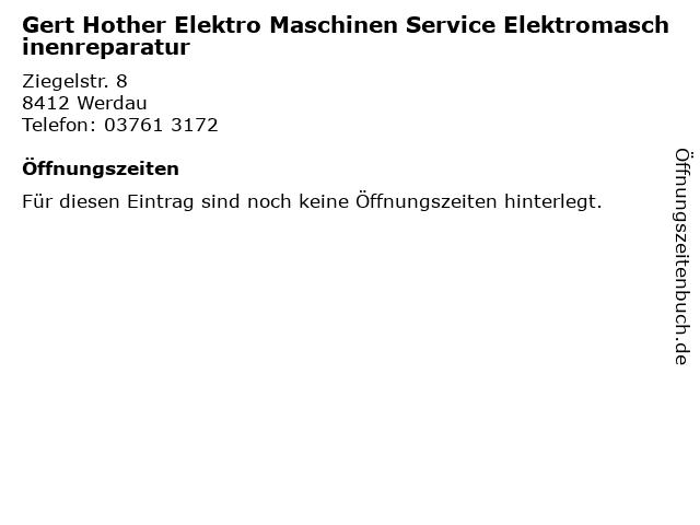 Gert Hother Elektro Maschinen Service Elektromaschinenreparatur in Werdau: Adresse und Öffnungszeiten
