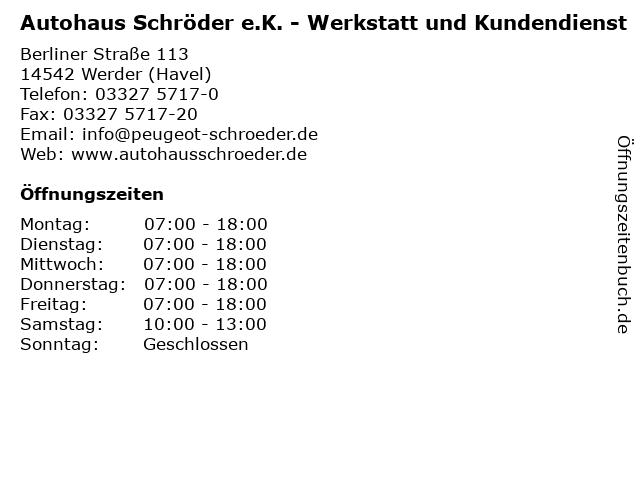 Autohaus Schröder e.K. - Werkstatt und Kundendienst in Werder (Havel): Adresse und Öffnungszeiten