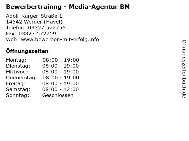 Bewerbertrainng - Media-Agentur BM in Werder (Havel): Adresse und Öffnungszeiten