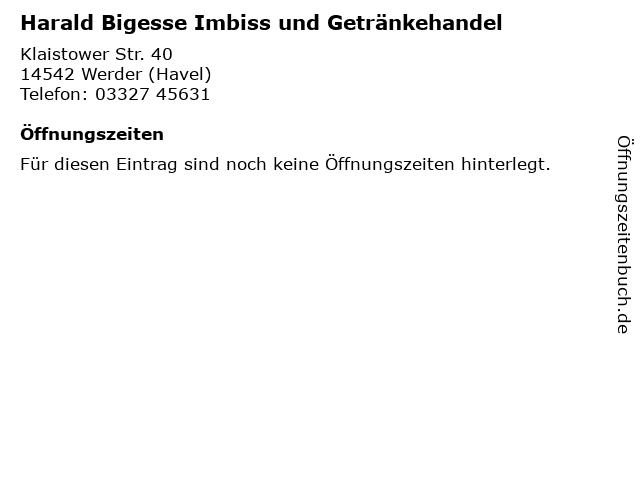 Harald Bigesse Imbiss und Getränkehandel in Werder (Havel): Adresse und Öffnungszeiten