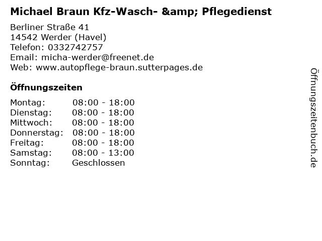 Michael Braun Kfz-Wasch- & Pflegedienst in Werder (Havel): Adresse und Öffnungszeiten