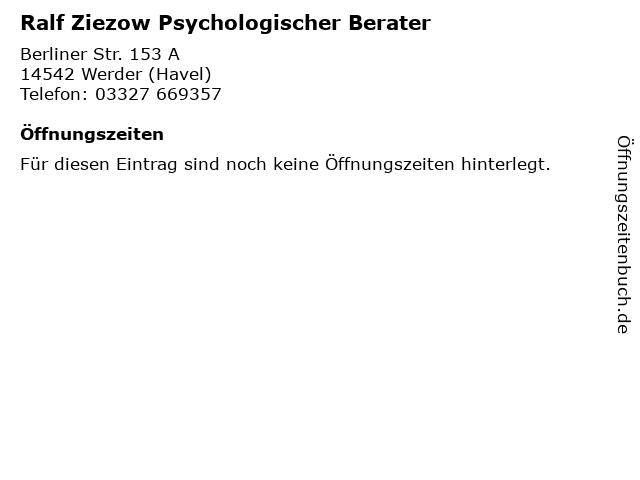 Ralf Ziezow Psychologischer Berater in Werder (Havel): Adresse und Öffnungszeiten