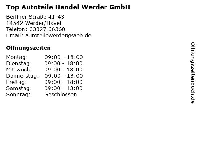 Top Autoteile Handel Werder GmbH in Werder/Havel: Adresse und Öffnungszeiten