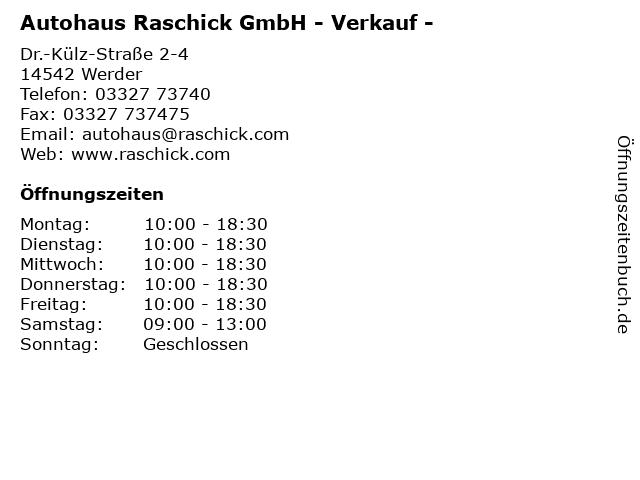 Autohaus Raschick GmbH - Verkauf - in Werder: Adresse und Öffnungszeiten