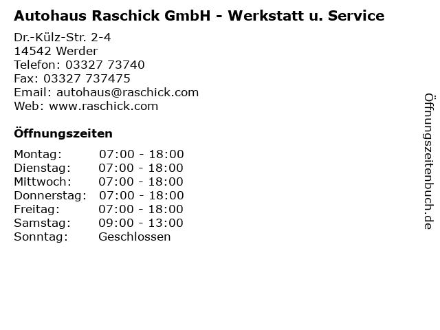 Autohaus Raschick GmbH - Werkstatt u. Service in Werder: Adresse und Öffnungszeiten