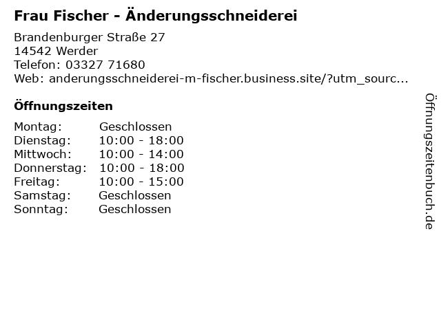 Frau Fischer - Änderungsschneiderei in Werder: Adresse und Öffnungszeiten