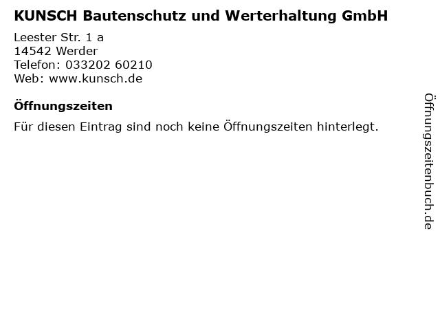 KUNSCH Bautenschutz und Werterhaltung GmbH in Werder: Adresse und Öffnungszeiten
