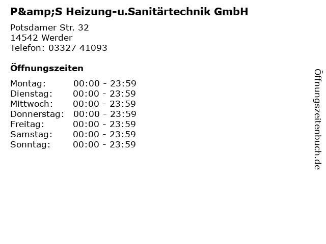 P&S Heizung-u.Sanitärtechnik GmbH in Werder: Adresse und Öffnungszeiten