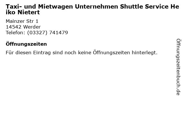 Taxi- und Mietwagen Unternehmen Shuttle Service Heiko Nietert in Werder: Adresse und Öffnungszeiten