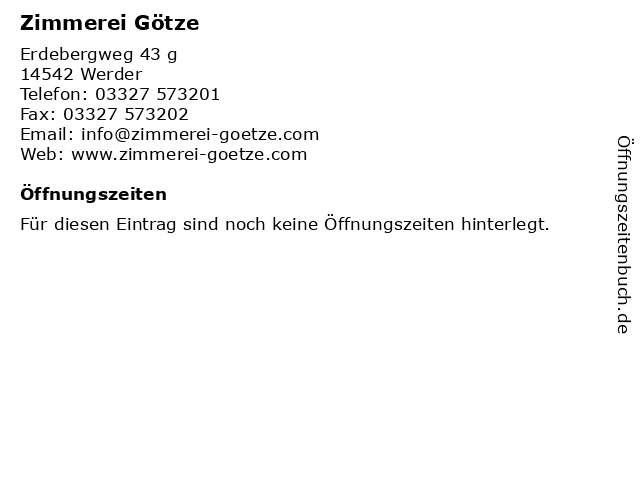 Zimmerei Götze in Werder: Adresse und Öffnungszeiten