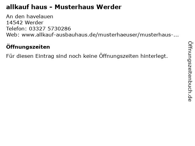 allkauf haus - Musterhaus Werder in Werder: Adresse und Öffnungszeiten