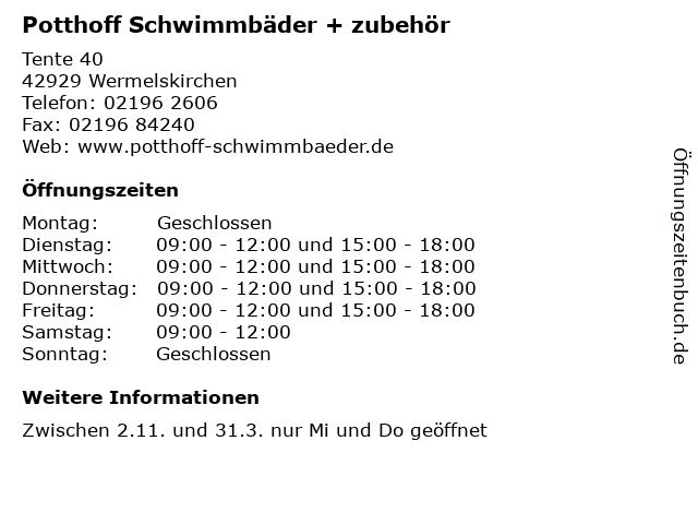 Potthoff Schwimmbäder + zubehör in Wermelskirchen: Adresse und Öffnungszeiten