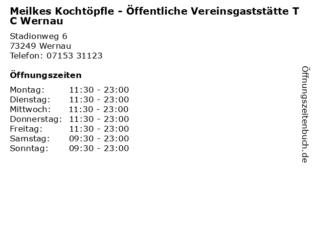 Meilkes Kochtöpfle - Öffentliche Vereinsgaststätte TC Wernau in Wernau: Adresse und Öffnungszeiten
