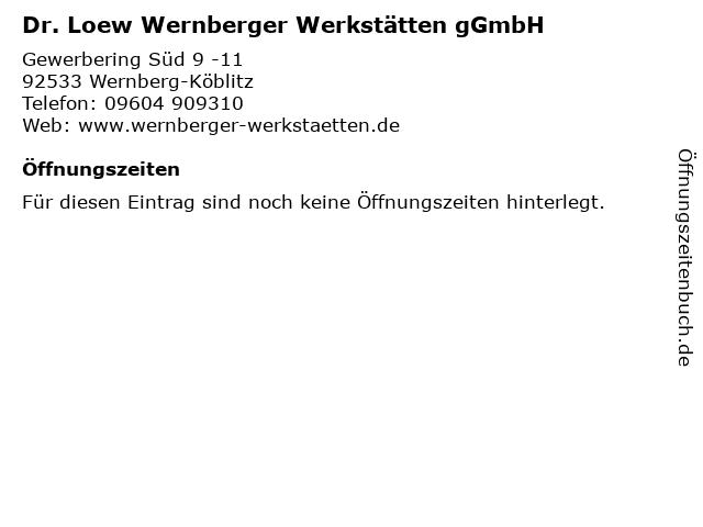Dr. Loew Wernberger Werkstätten gGmbH in Wernberg-Köblitz: Adresse und Öffnungszeiten