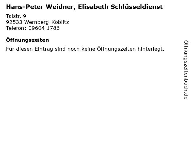 Hans-Peter Weidner, Elisabeth Schlüsseldienst in Wernberg-Köblitz: Adresse und Öffnungszeiten