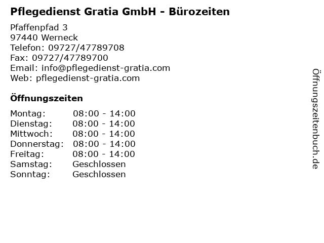 Pflegedienst Gratia GmbH - Bürozeiten in Werneck: Adresse und Öffnungszeiten