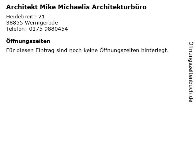 Architekt Mike Michaelis Architekturbüro in Wernigerode: Adresse und Öffnungszeiten