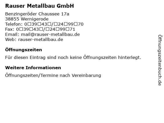 Rauser Metallbau GmbH in Wernigerode: Adresse und Öffnungszeiten