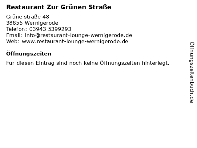 Restaurant Zur Grünen Straße in Wernigerode: Adresse und Öffnungszeiten