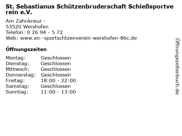 St. Sebastianus Schützenbruderschaft Schießsportverein e.V. in Wershofen: Adresse und Öffnungszeiten