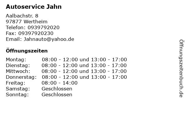Autoservice Jahn in Wertheim: Adresse und Öffnungszeiten