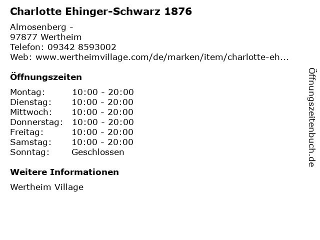Charlotte Ehinger-Schwarz 1876 in Wertheim: Adresse und Öffnungszeiten