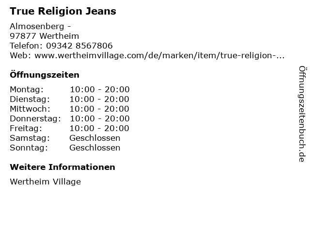 True Religion Jeans in Wertheim: Adresse und Öffnungszeiten