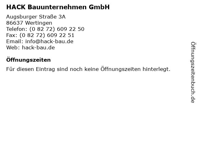 HACK Bauunternehmen GmbH in Wertingen: Adresse und Öffnungszeiten