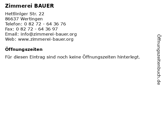 Zimmerei BAUER in Wertingen: Adresse und Öffnungszeiten