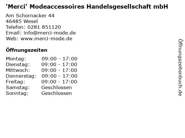 'Merci' Modeaccessoires Handelsgesellschaft mbH in Wesel: Adresse und Öffnungszeiten